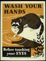 """Wash your hands before touching your eyes"" - NARA - 516048.tif"