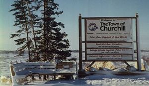 Churchill, Manitoba - Churchill's welcome sign