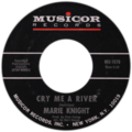 Cry me a river by marie knight side-A catalog number on right.png
