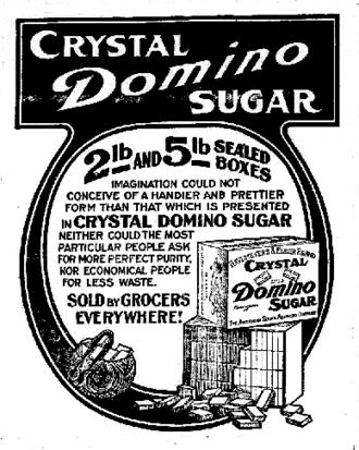 Domino Foods - Crystal Domino sugar ad, 1910.