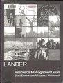 Draft resource management plan-environmental impact statement for the Lander Resource Area, Lander, Wyoming (IA draftresourceman07unit).pdf