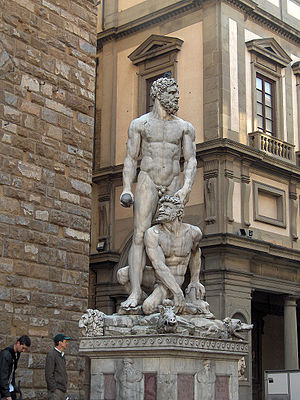 Cacus - Hercules and Cacus  by Baccio Bandinelli (1525-34); (Palazzo Vecchio, Florence).