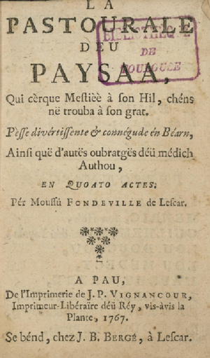 Béarnese dialect - 18th century edition of Fondeville's play La pastorala deu paisan
