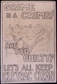 Grime is a crime^ Are you guilty^ Let's all keep Cletrac clean. - NARA - 535288.tif