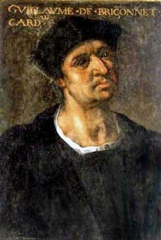 Guillaume Briçonnet (cardinal) - Guillaume Briçonnet
