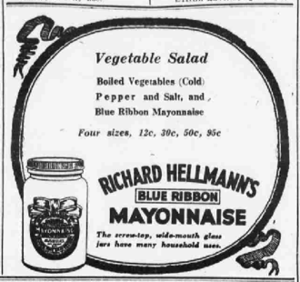 Hellmann's and Best Foods - Hellmann's Blue Ribbon ad from 1922.