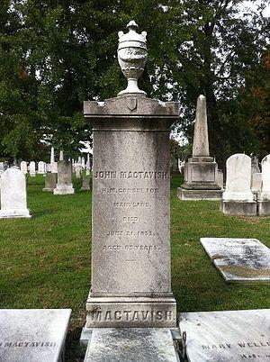John MacTavish (British Consul) - Photograph of the grave marker of John MacTavish, 1787-1852, British Consul for Maryland, Green Mount Cemetery, 9 October 2011.