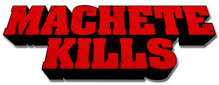 Description de l'image Machete Kills Logo.PNG.