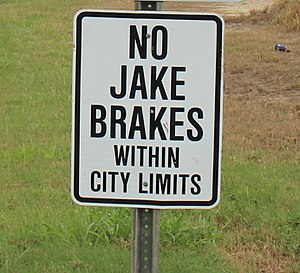 Compression release engine brake - No Jake brakes sign