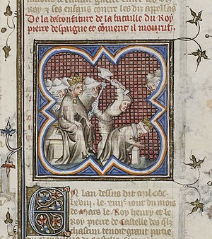 House of Trastámara - Henry supervising the beheading of his rival Peter, from the Grandes Chroniques de France.