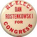 Re-Elect Dan Rostenkowski.jpg