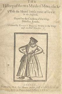 Robert Armin member of the Lord Chamberlains Men, a Shakespearean actor
