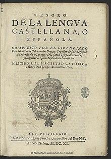 III SONETOS : INTRODUCCIÓN - HISTORIA - ESTRUCTURA POÉTICA - SELECCIÓN DE SONETOS EN CASTELLANO - Página 4 220px-Tesoro_de_la_lengua_castellana_Covarrubias_1611