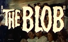 Archivo:The Blob (1958) - Trailer.webm