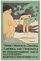 Three Gringos in Central America and Venezuela by Richard Harding Davis MET DP823536.jpg