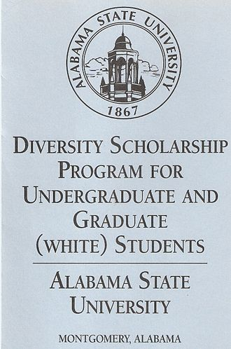 Tompkins v. Alabama State University - White-Only Scholarship Brochure used by ASU to recruit white student only. The university awarded 40% of its budget for academic grants to whites.