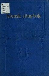 Íslensk Söngbók;: 300 söngtextar med lagbodum