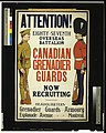 Attention! ... Canadian Grenadier Guards now recruiting LCCN2005696932.jpg