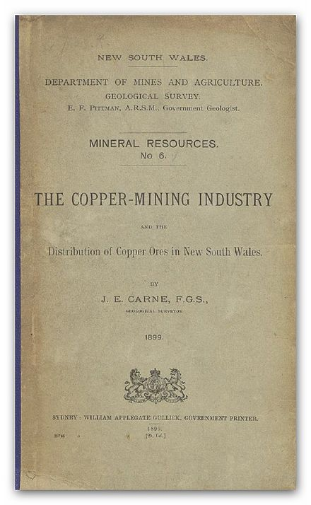 New South Wales Department of Mines and Agriculture The Copper-Mining Industry of New South Wales 1899 CARNE(1899) The Copper-Mining Industry.jpg