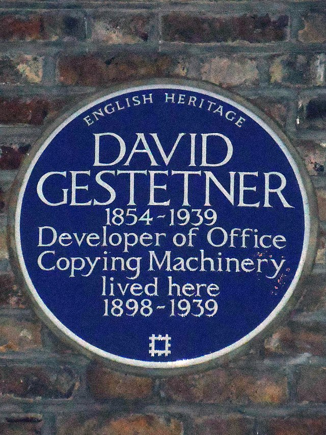 David Gestetner blue plaque - David Gestetner  1854-1939  Developer of Office  Copying Machinery  lived here  1898-1939