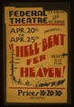 "Federal Theatre, La Cadena and Mt. Vernon, presents ""Hell-bent fer heaven!"" LCCN98517730.tif"