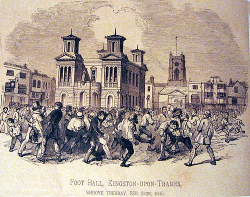 Football match in the 1846 Shrove Tuesday in Kingston upon Thames, England Foot Ball, Kingston-upon-Thames, Shrove Tuesday, Feb. 24th, 1846.jpg
