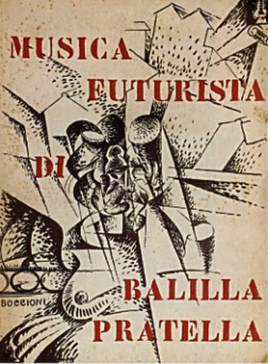 Francesco Balilla Pratella - Cover of the 1912 edition of Musica futurista by Francesco Balilla Pratella – cover art by Umberto Boccioni