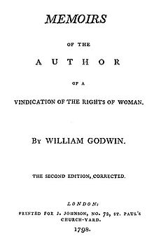 "Title page reads ""Memoirs of the Author of A Vindication of the Rights of Woman. By William Godwin, the Second Edition, Corrected. London: Printed for J. Johnson, No. 72, St. Paul's Church-yard. 1798."