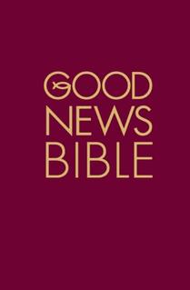 Good News Bible English translation of the Bible