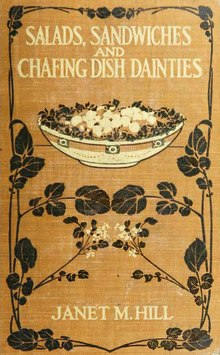 Hill - Salads, Sandwiches, and Chafing-Dish Dainties.djvu