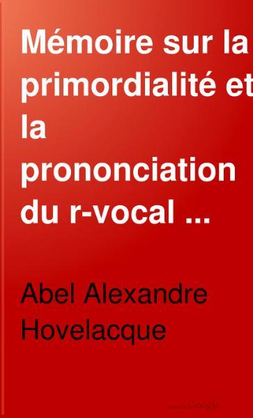 File:Hovelacque - Mémoire sur la primordialité et la prononciation du R-vocal Sanskrit.djvu