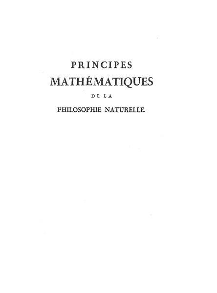 File:Isaac Newton - Principes mathématiques de la philosophie naturelle, tome1.djvu