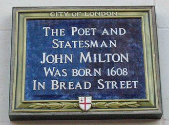 John Milton - Blue plaque in Bread Street, London, where Milton was born