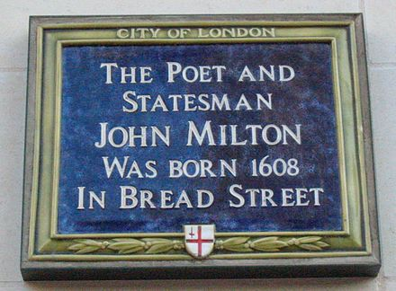 Blue plaque in Bread Street, London, where Milton was born