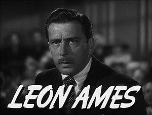 Ames, Leon (1902-1993)