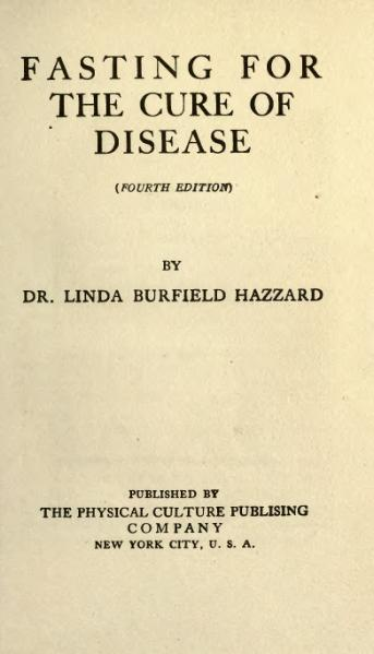 File:Linda Hazzard - Fasting for the cure of disease.djvu