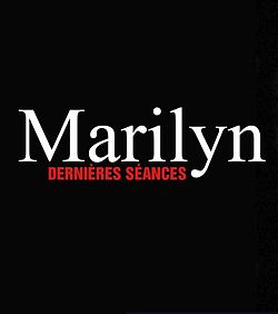 Marilyn, dernières séances (Littérature Française) (French Edition)