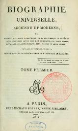 Michaud - Biographie universelle ancienne et moderne - 1811 - Tome 1.djvu