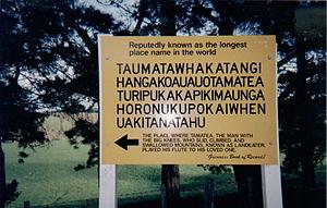 Taumatawhakatangihangakoauauotamateaturipukakapikimaungahoronukupokaiwhenuakitanatahu - A more modern version of the sign