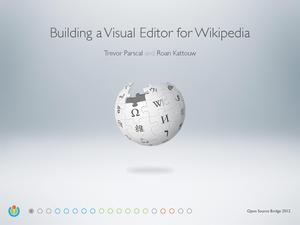 OSB 2012-Building a Visual Editor for Wikipedia.pdf