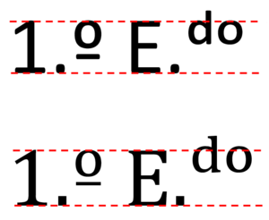 "Ordinal indicator - Alignment of the ordinal indicator (left) and superscript characters (right), in the Portuguese abbreviation ""1.º E.ᵈᵒ"" (1st floor left), in a monotone font and in a variable stroke width font."