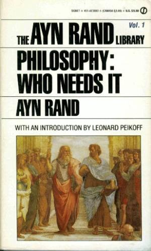 Bibliography of Ayn Rand and Objectivism - Paperback cover of Philosophy: Who Needs It