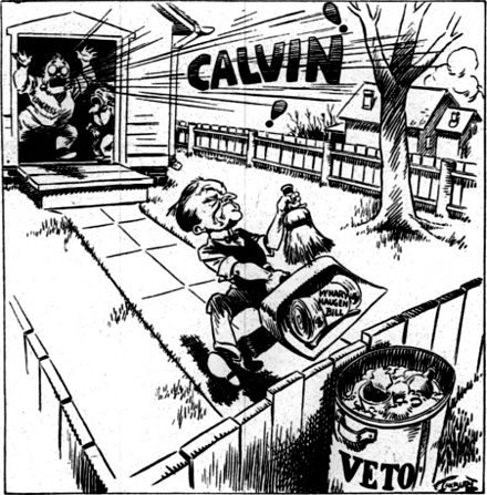"Cartoon showing U.S. President Calvin Coolidge carrying the McNary-Haugen Farm Relief Bill in a dustpan out to a trash can labeled ""VETO"" President Coolidge veto of McNary-Haugen Farm Relief Bill cartoon.jpg"