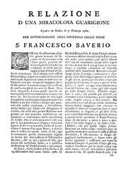 Relazione d'una miracolosa guarigione seguita in Sicilia li 7 Gennajo 1762 per intercessione dell'apostolo delle Indie s. Francesco Saverio