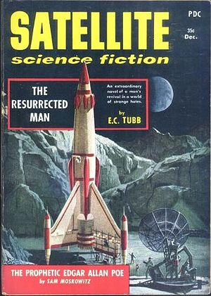 Edwin Charles Tubb - Tubb's 1954 novel The Resurrected Man saw its first American publication as the cover story on the December 1958 issue of Satellite Science Fiction