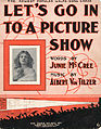 Sheet music cover - LET'S GO INTO A PICTURE SHOW (1909).jpg