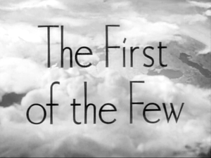 The First of the Few - Title frame