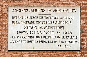 Siege of Toulouse (1217–18) - Plaque commemorating the death of Simon de Montfort