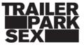 Trailer Park Sex - Star Wars Type Logo.PNG