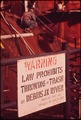 WARNING SIGN AT THE AVONDALE SHIPYARD ON THE MISSISSIPPI RIVER - NARA - 546009.tif